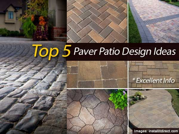 top 5 paver patio design ideas - Patio Paver Design Ideas