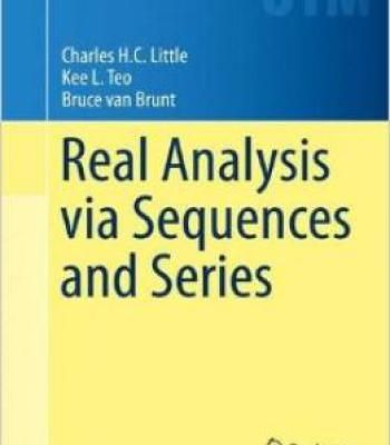 Real Analysis Via Sequences And Series (Undergraduate Texts In
