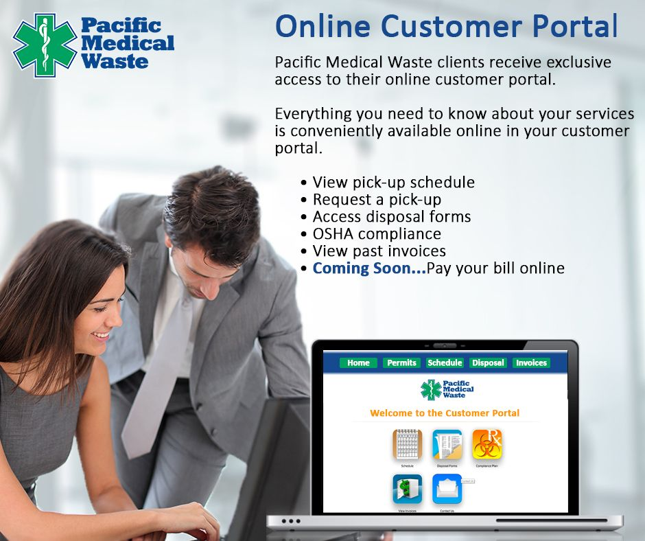 All Pacific Medical Waste Clients Receive Exclusive Access To Their Online Portal Check Out Some Of These Amazing Features If You Haven Medical Waste Arizona