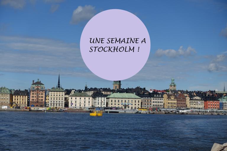 une semaine à Stockholm