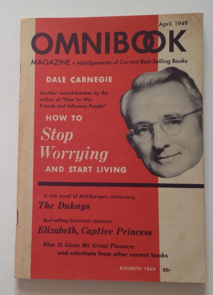 Omnibook Magazine April 1949 Dale Carnegie Stop Worrying Start Living Dukays