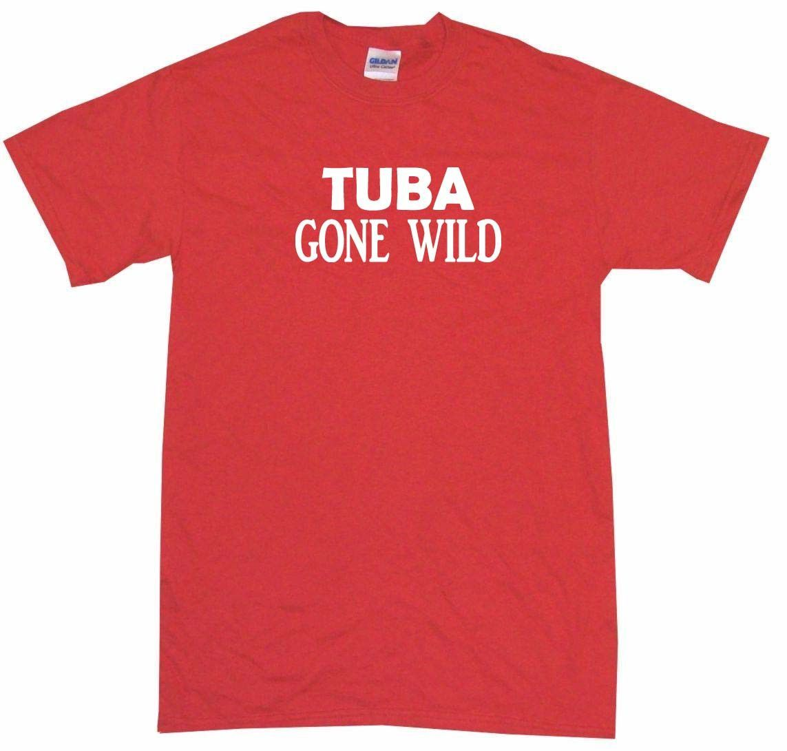 Tuba Gone Wild Tee Shirt OR Hoodie Sweat