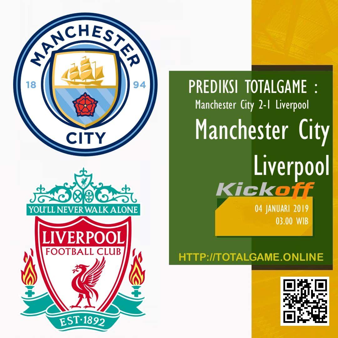 SAKSIKAN PERTANDINGAN SERU Manchester City Vs Liverpool