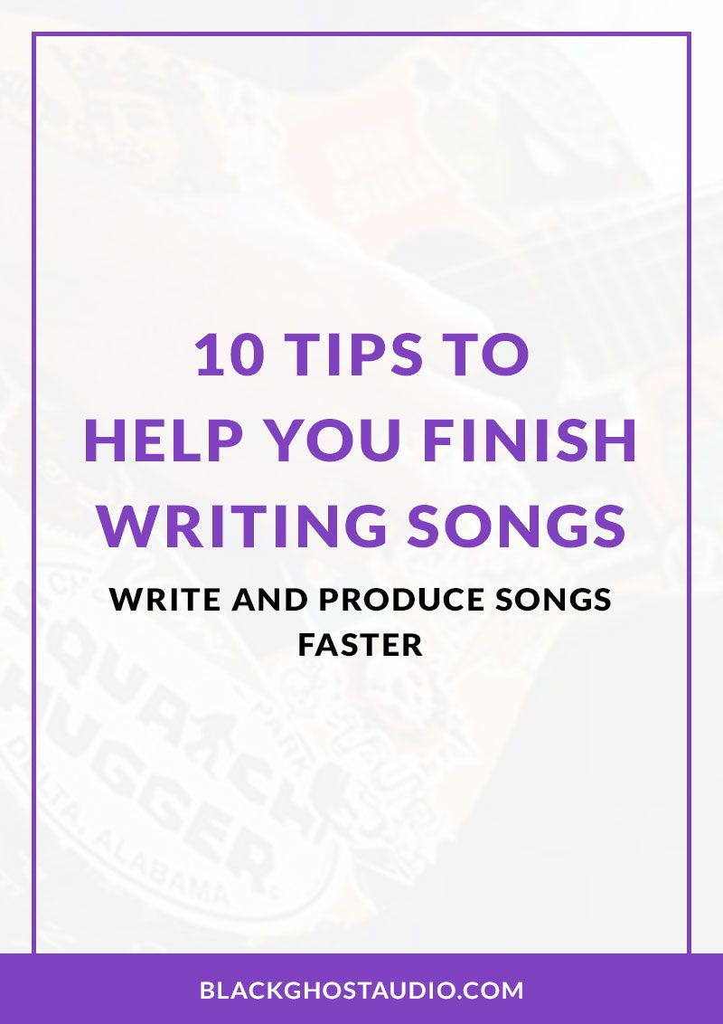 Learn how to finish writing and producing songs using 28 proven