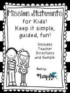 Thi File Will Help You To Guide Your Student In Writing Their Personal Mission Statement Leader Me A Maker
