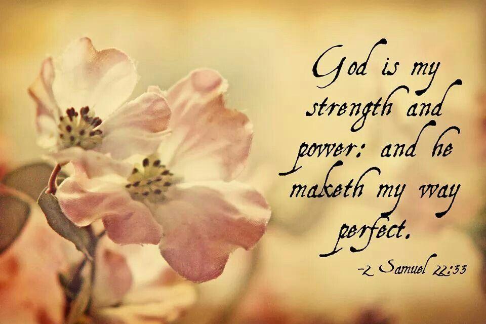 God is my strength.