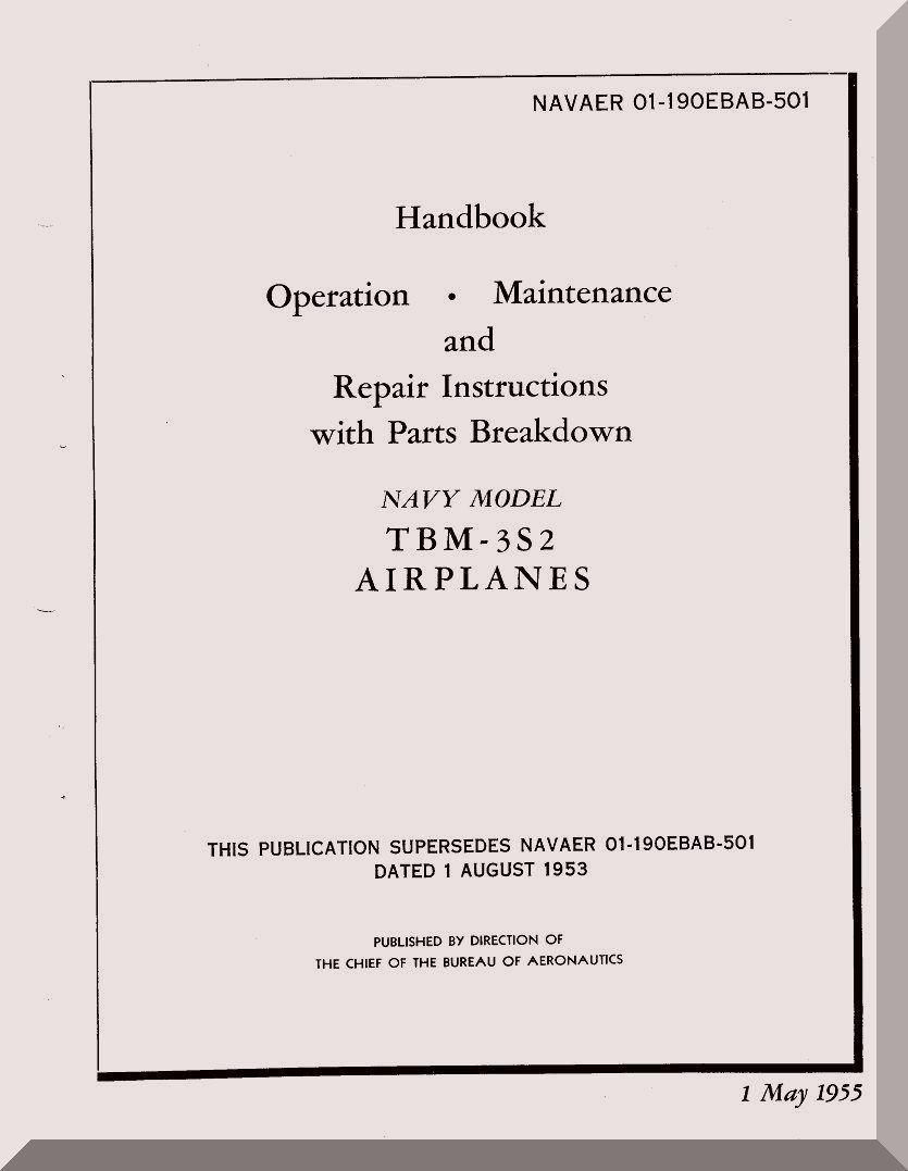 Grumman TBM-3S2 Handbook , Operation Maintenance and Repair Instructions  Manual , AN 01-190EBAB-501, 1955 - Aircraft Reports - Aircraft Manuals -  Aircraft ...