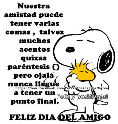 Carteles De Feliz Día Del Amigo Para Whatsapp Todo Imágenes Snoopy Quotes Charlie Brown Quotes Quotes