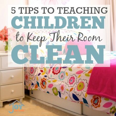 how to teach your children to keep their room clean | children