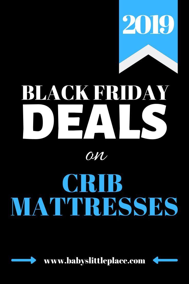 Best Black Friday Crib Mattress Deals Black Friday Mattress 400 x 300