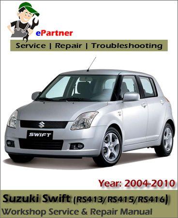 Suzuki Swift Service Repair Manual 2004 2010 Repair Manuals Suzuki Swift Suzuki