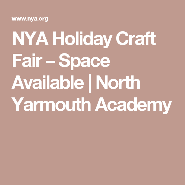 NYA Holiday Craft Fair – Space Available | North Yarmouth