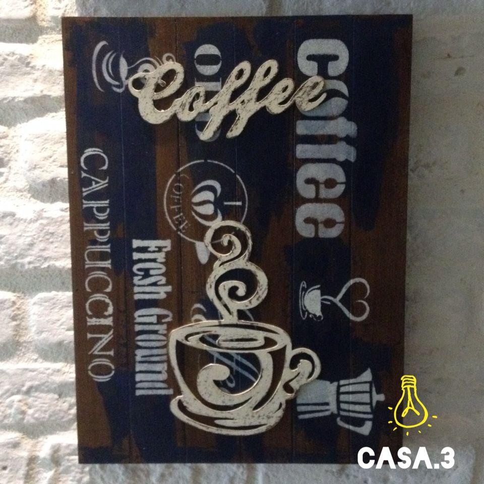 Quadro Rústico para espaço do café - Pedidos: decorcasa.3@gmail.com