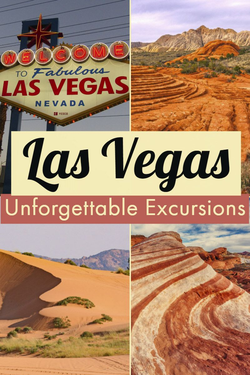 Day trips from las vegas the ultimate list of excursions