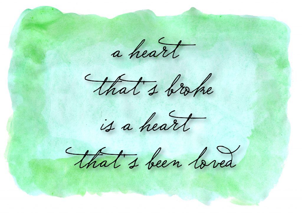 A Heart That S Broke Is A Heart That S Been Loved Ed Sheeran Supermarket Flowers Lyric Quotes Quotes Inspirational Deep Ed Sheeran