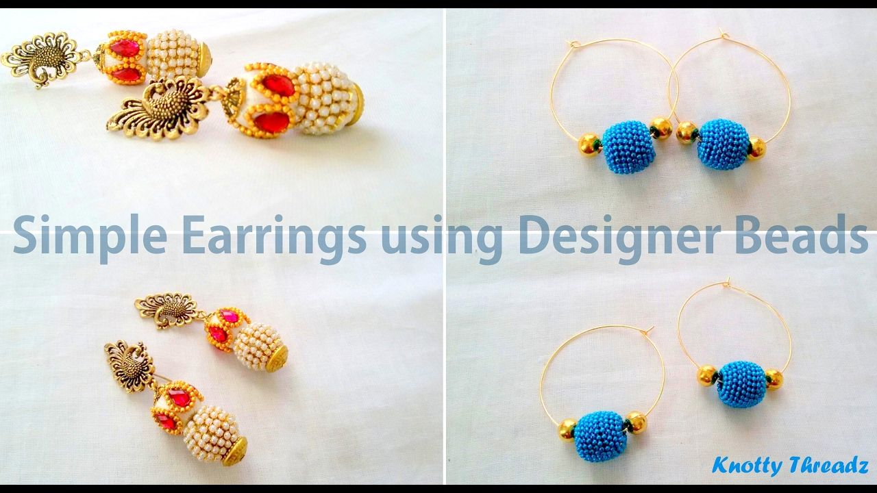 How to make Simple Earrings using Designer Beads at Home ...