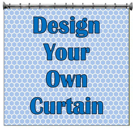 Design Your Own Customized Shower Curtain With By PAMPERYOURSTYLE 8000