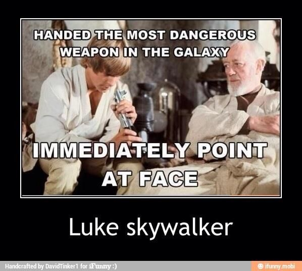 """Star Wars, """"an elegant weapon from a more civilized age"""" skyler price"""