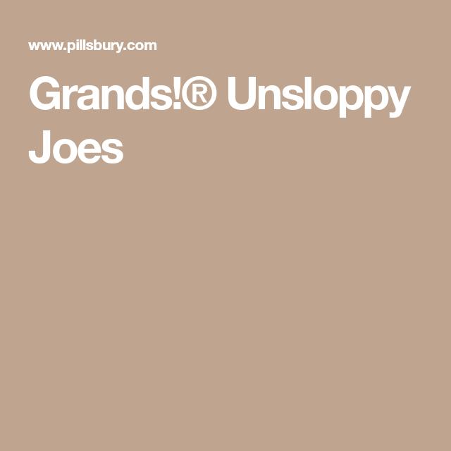 Grands!® Unsloppy Joes