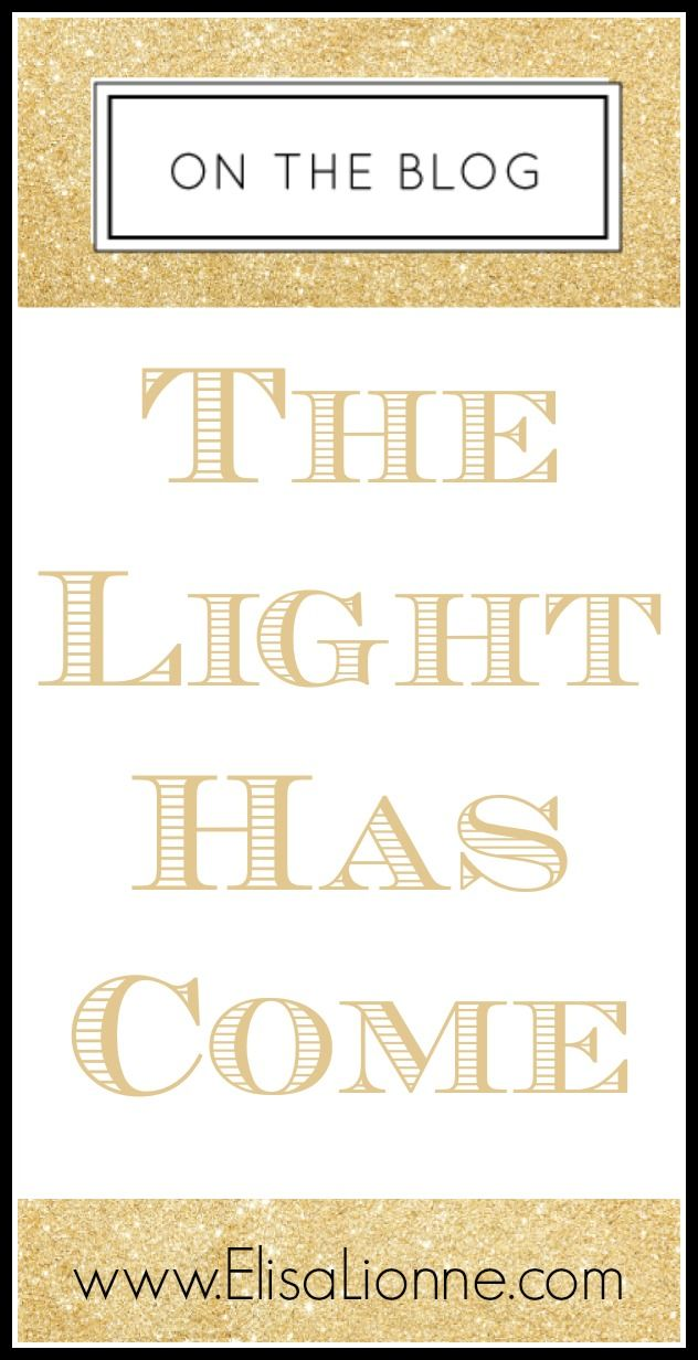 Do you need a new beginning? This article is for you!  http://www.elisalionne.com/the-light-has-come/ #HotHappyHealthy