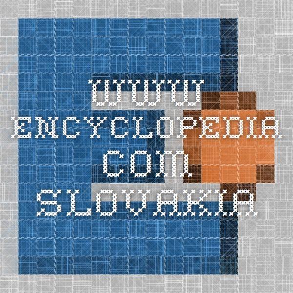 www.encyclopedia.com Slovakia