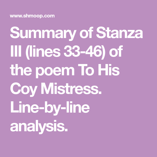 to his coy mistress meaning line by line