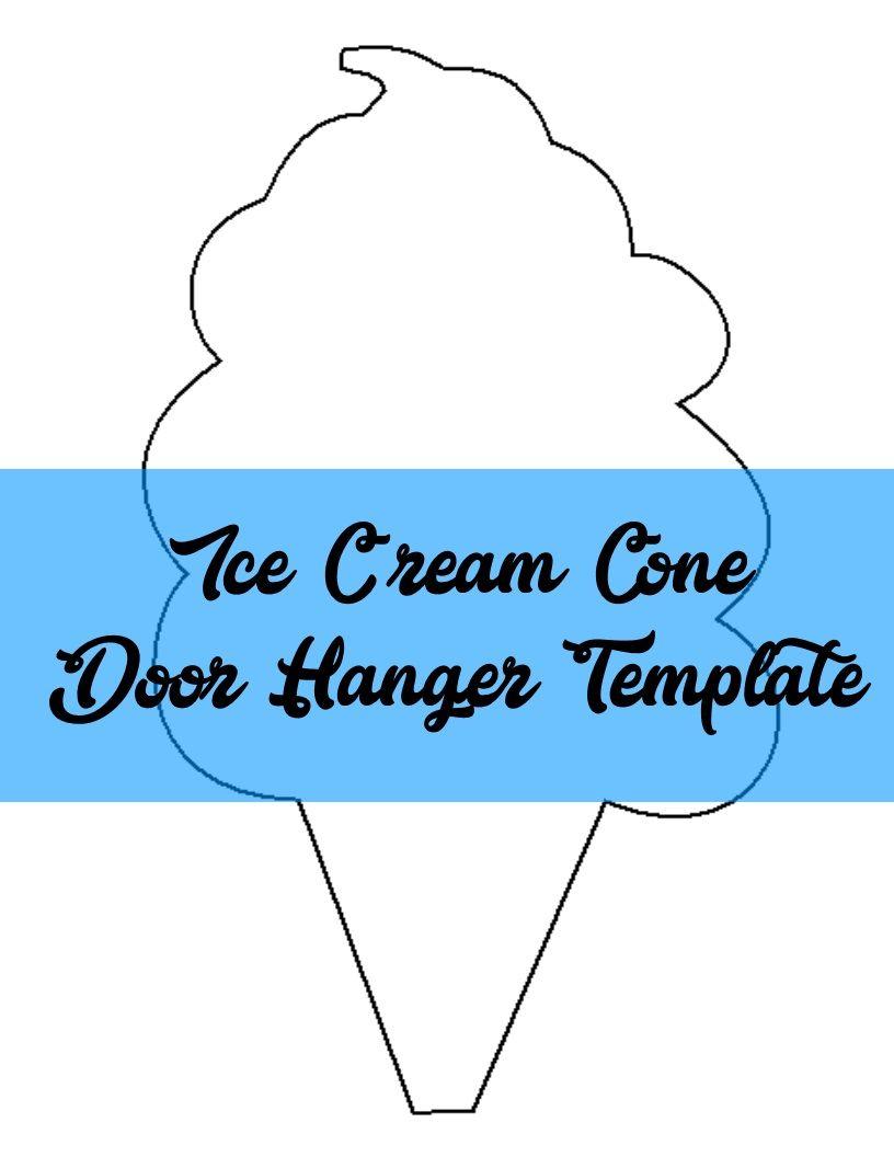 Ice Cream Cone Door Hanger TEMPLATE | Door Hanger Templates ...