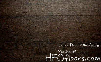 Urban Floor Villa Caprisi Messina European White Oak Wire Brushed Hardwood Available At Hfofloors Com Flooring Wire Brushes Flooring Projects