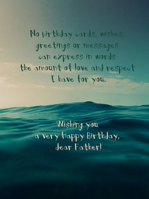 No Birthday Cards Wishes Greetings Or Messages Can Express In