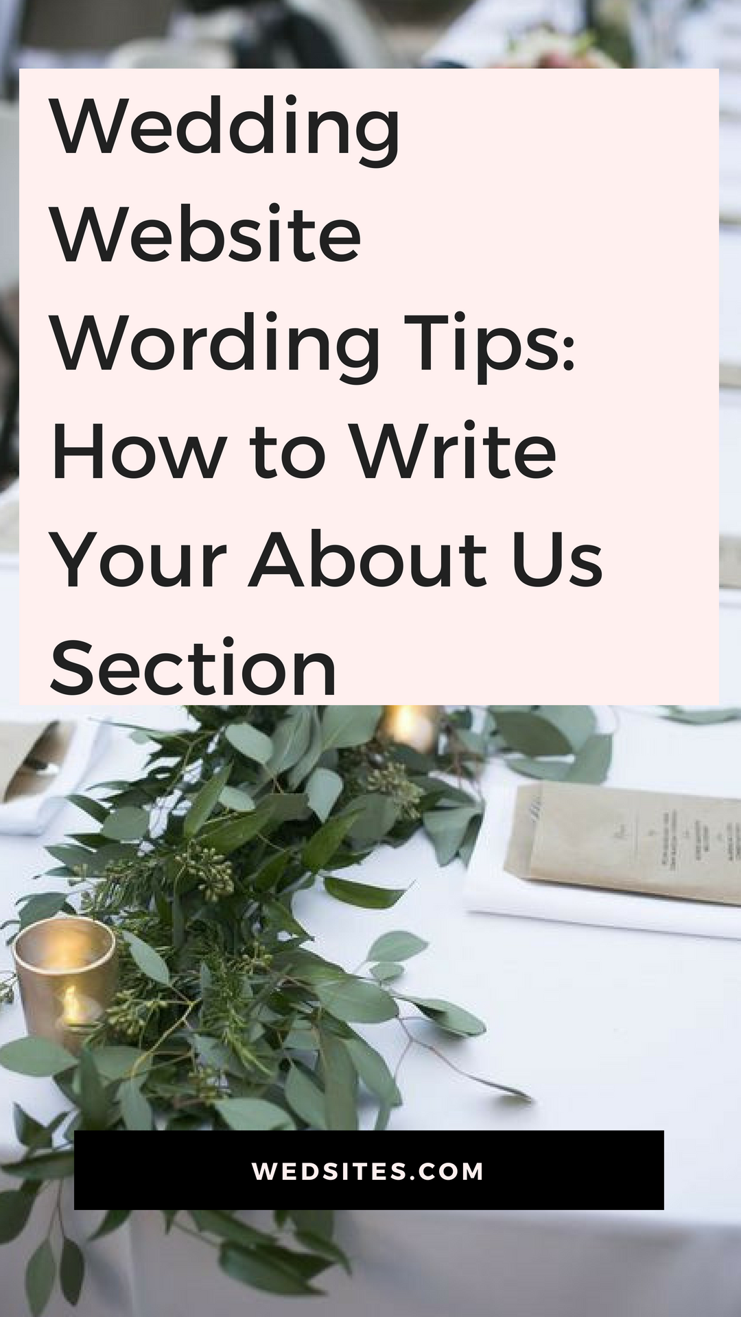 Wedding Website Wording Tips: How to Write Your About Us
