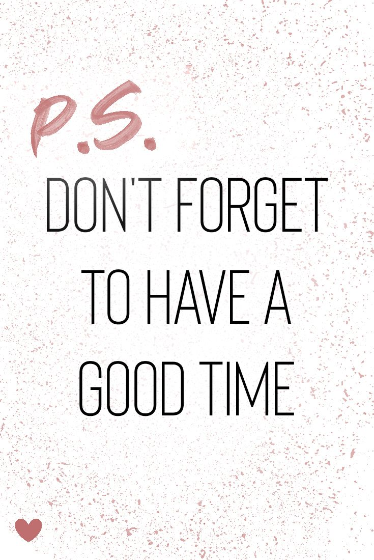 Daily Inspiration Don T Forget To Have A Good Time In The Midst Of Being Stressed A Quotes About Having Fun Enjoying Life Quotes Happiness Good Times Quotes