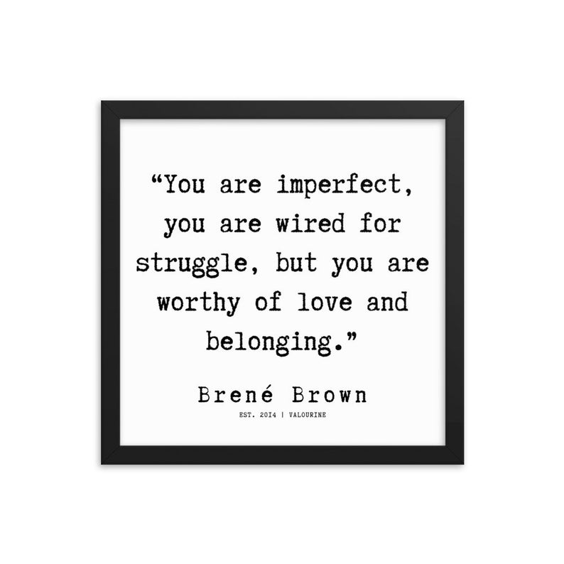 33  | Framed Poster | Brene Brown Quotes  | 191219 Typewriter #philosophicalquotes