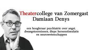 """Damiaan Denys (Wevelgem, 9 november 1965) filosoof en psychiater. Hij behaalde in 1989 zijn master filosofie met een thesis over de paranoïde psychose van Jacques Lacan en in 1996 zijn artsexamen aan de KU Leuven. Nadien specialiseerde hij zich tot psychiater (2002) en promoveerde hij cum laude aan de Universiteit Utrecht (2004) op het proefschrift """"On Certainty: Studies in obsessive-compulsive disorder."""""""