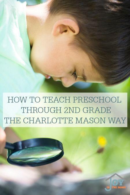 Photo of How to Teach Preschool Through 2nd Grade the Charlotte Mason Way
