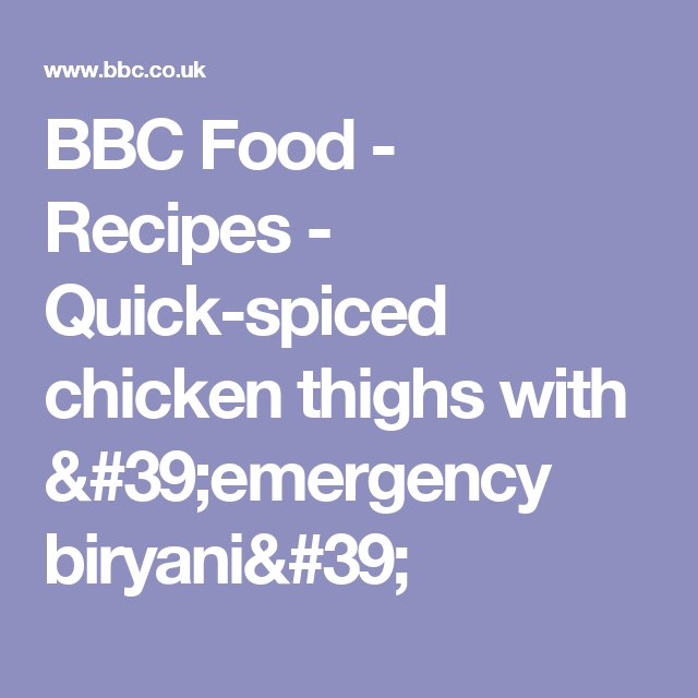 Quick spiced chicken thighs with emergency biryani recipe quick spiced chicken thighs with emergency biryani recipe biryani chicken thighs and foods forumfinder Images