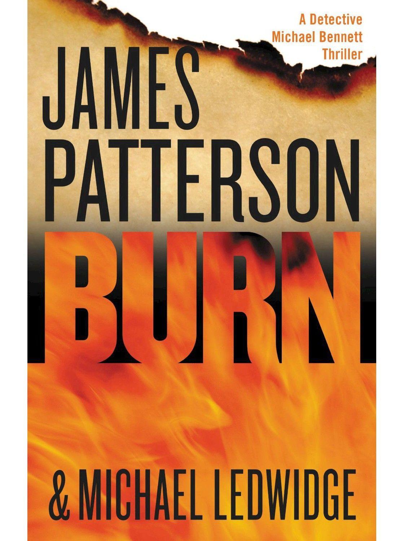 Burn hardcover by james patterson michael ledwidge