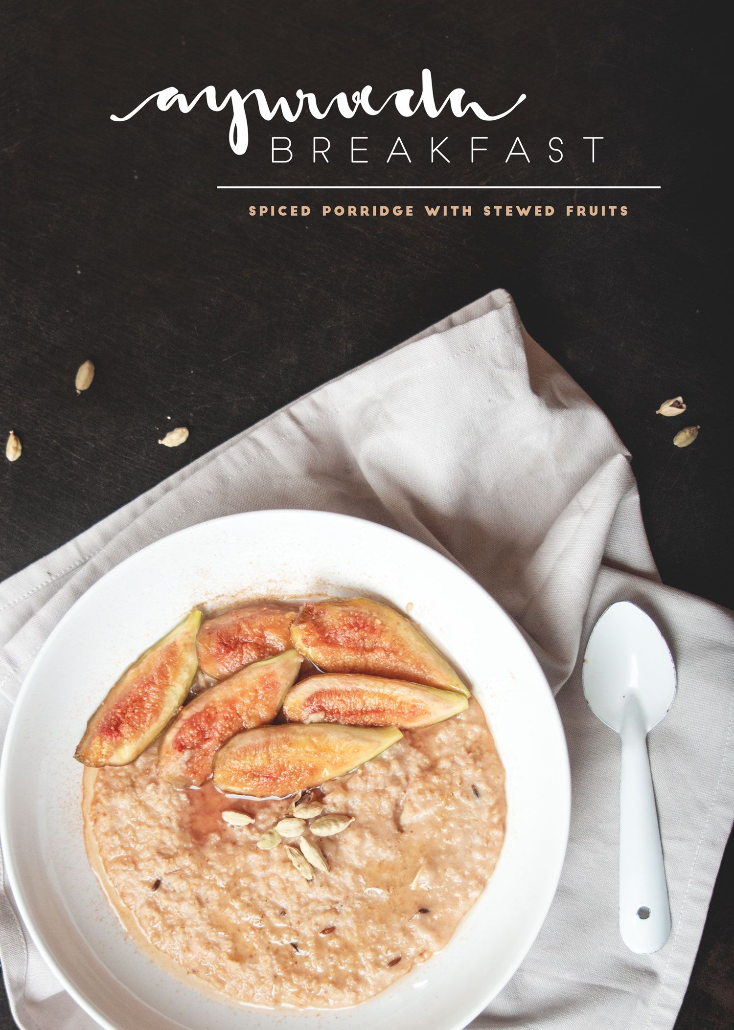Ayurveda Breakfast Spiced Porridge With Stewed Fruits Juyogi Ayurvedic Recipes Ayurveda Recipes Ayurveda Breakfast