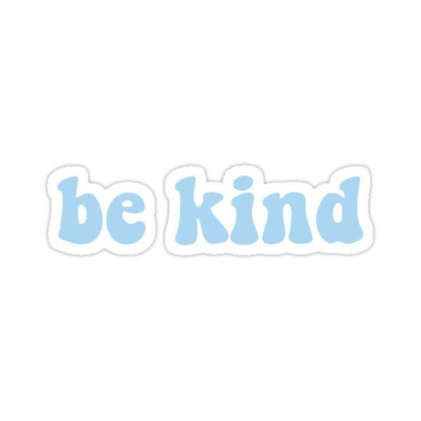 Be Kind Light Blue Sticker by lilcocostickers
