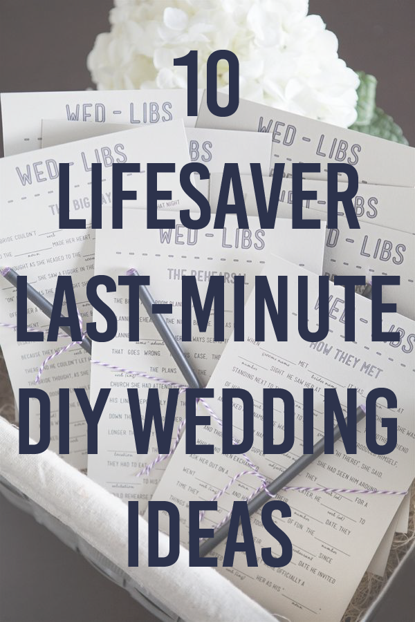 10 Lifesaver Last Minute Diy Wedding Ideas From Weddingmix Last Minute Wedding Diy Wedding Last Minute Wedding Gifts
