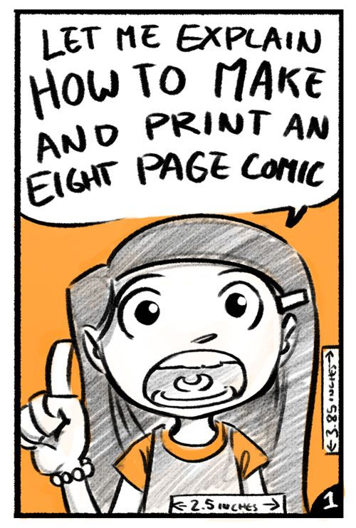 Awesome Tutorial And Best Of All It Can Be Printed Out As An Eight Page Comic How To Make Comics Comic Tutorial Comic Book Layout