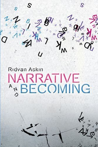 Narrative and Becoming by Ridvan Askin