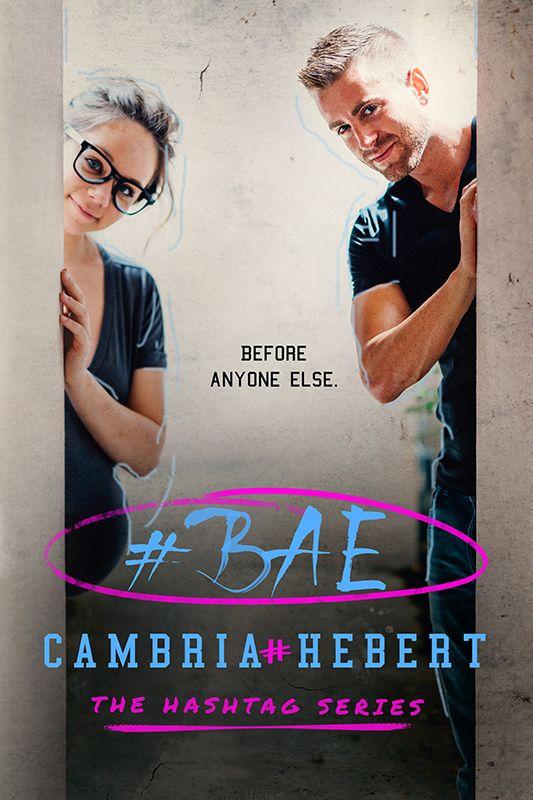 #BAE by @cambriahebert           http://kcbreviews.blogspot.com/2016/09/bae-by-cambria-hebert.html?m=1