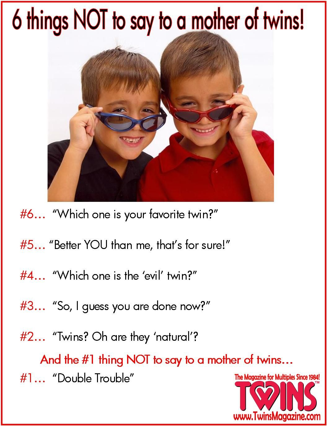 6 things NOT to say to a mother of twins! Twin quotes
