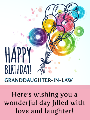 Doodle Balloons Happy Birthday Wishes Card For Granddaughter In Law Birthday Greeting Cards By Davia Happy Birthday Wishes Cards Happy Birthday Cards Happy Birthday Wishes
