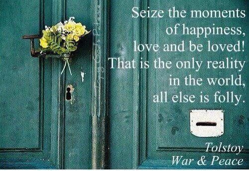 12 Quotes To Help You Seize The Moment Tolstoy Quotes Leo Tolstoy Quotes Picture Quotes