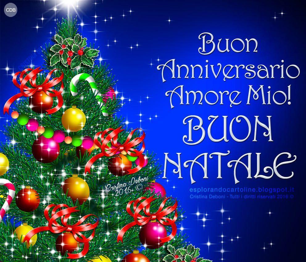 Amore Mio Buon Natale.Cdb Cartoline Per Tutti I Gusti Cartolina Buon Anniversario Amore Mio Buon Natale Auguri Di Buon Compleanno Buon Natale Buon Compleanno
