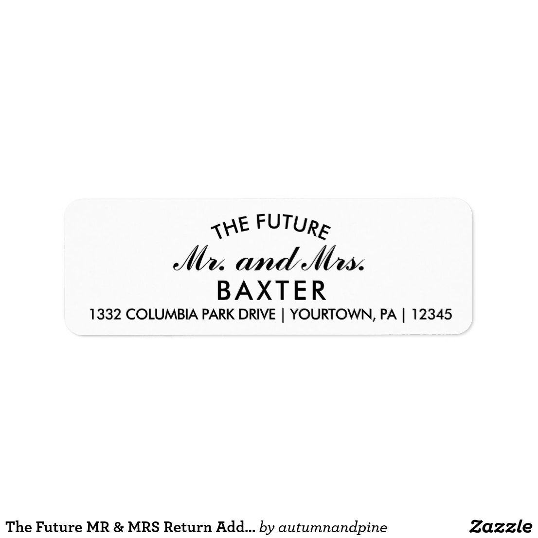 The Future Mr Mrs Return Address Labels Zazzle Com Wedding Invitations Labels Addressing Wedding Invitations Address Label Template Wedding return address label template