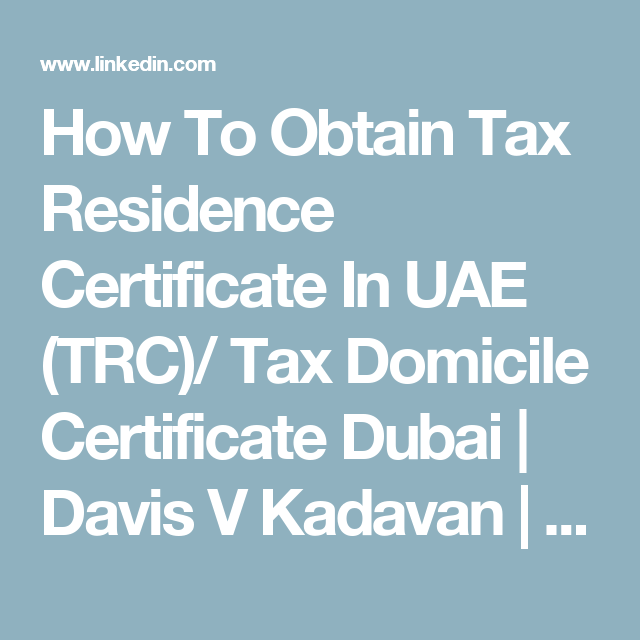 How To Obtain Tax Residence Certificate In Uae Trc Tax Domicile