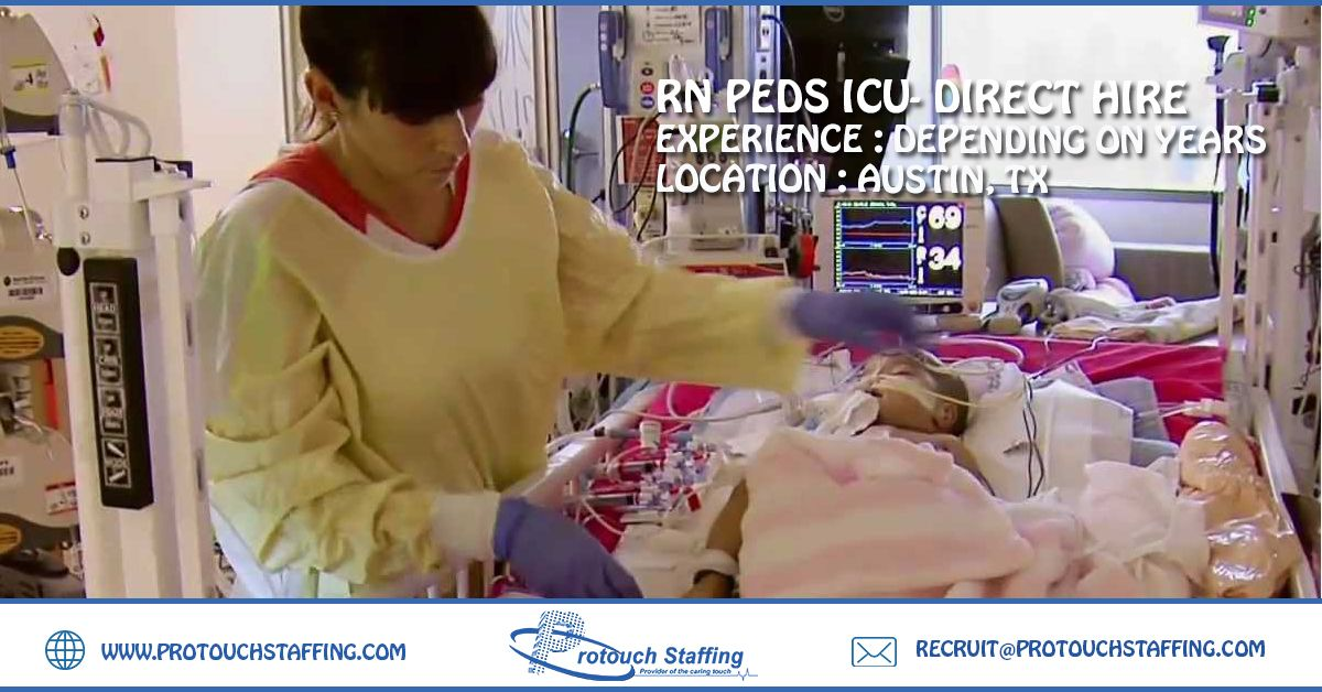 Rn Peds Icu Direct Hire Peds New Career Icu