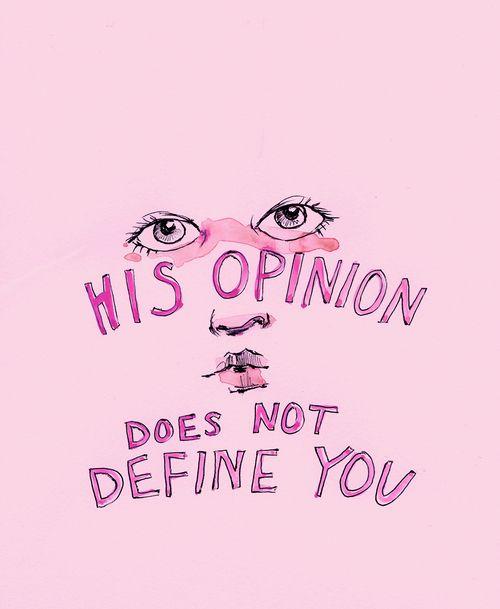 Acredito que boa parte sim. Se você tem aquela opinião, ela vem de você.